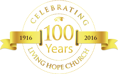 100 Years of Living Hope Church